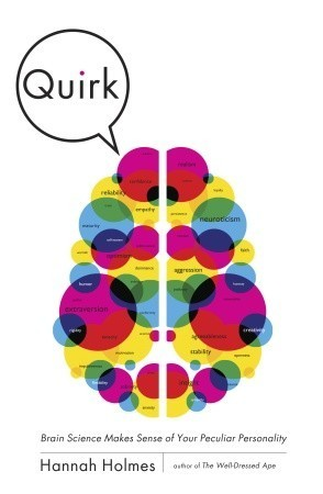 Quirk Brain Science Makes Sense