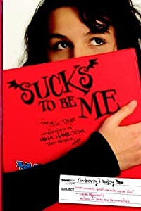 Sucks to Be Me: The All-True Confessions of Mina Hamilton, Teen Vampire (maybe) (Sucks to Be Me, #1)