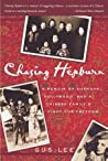 Chasing Hepburn: A Memoir of Shanghai, Hollywood, and a Chinese Family's Fight for Freedom