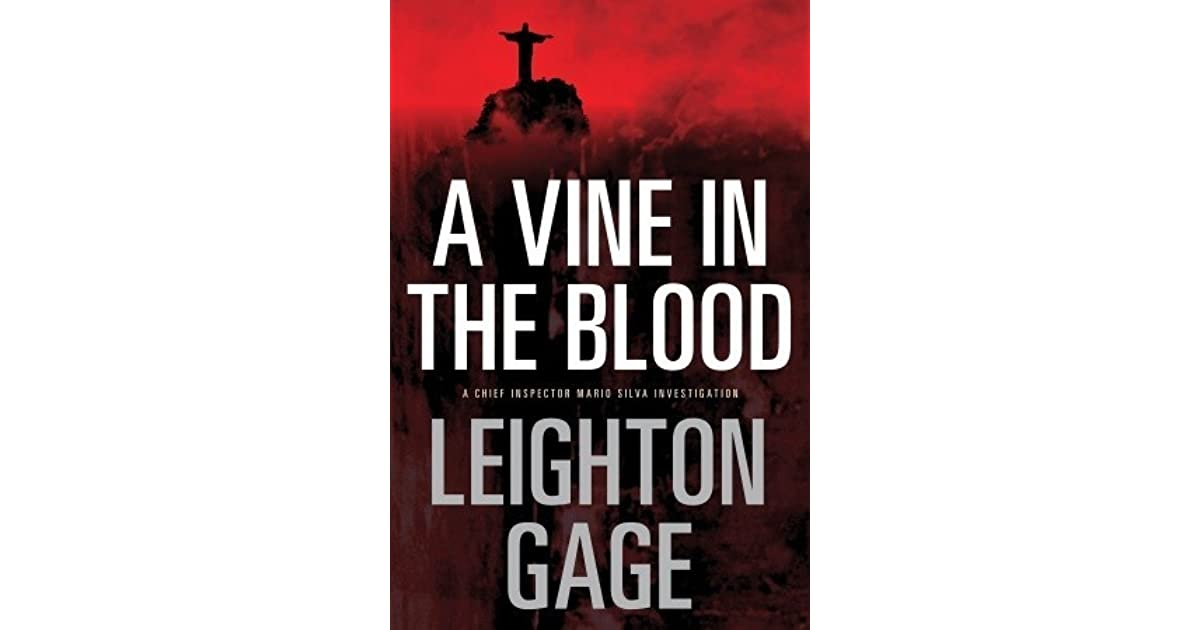 A Vine in the Blood (A Novel of the Brazilian Federal Police Book 5)