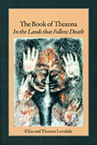 The Book of Theanna: In the Lands that Follow Death