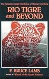Rio Tigre & Beyond: The Amazon Jungle Medicine of Manuel Córdova-Rios