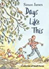 Days Like This by Simon  James