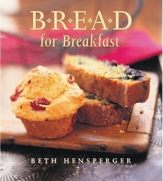Bread for Breakfast
