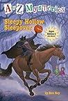 Sleepy Hollow Sleepover (A to Z Mysteries: Super Edition, #4)