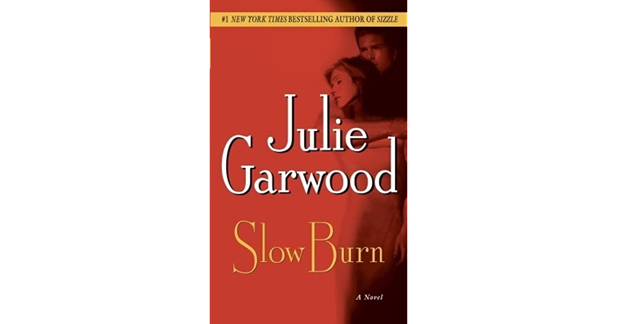 slow burn julie garwood pdf