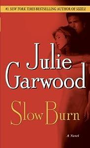 Slow Burn (Buchanan-Renard, #5)