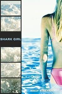 Shark Girl (Shark Girl #1)