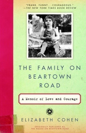 The Family on Beartown Road: A Memoir of Love and Courage