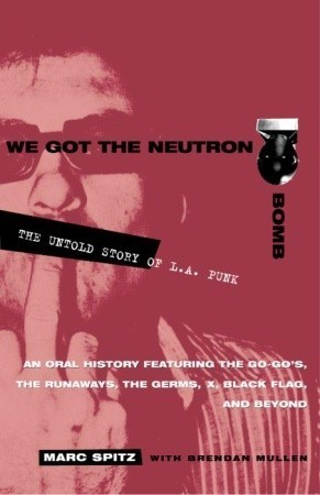 We Got the Neutron Bomb - The Untold Story of L