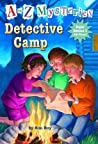 Detective Camp (A to Z Mysteries: Super Edition, #1)