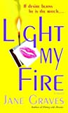 Light My Fire (The DeMarco Family, #4)