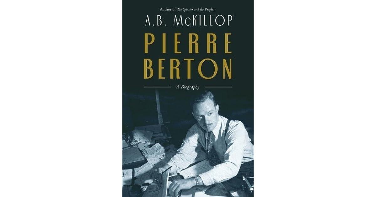 Pierre Berton: A Biography
