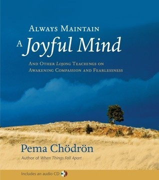 Always-maintain-a-joyful-mind-and-other-lojong-teachings-on-awakening-compassion-and-fearlessness