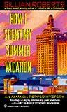 How I Spent My Summer Vacation (Amanda Pepper, #5)
