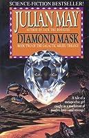 Diamond Mask (Galactic Milieu Trilogy, #2)