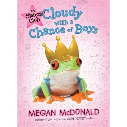 Download Cloudy With A Chance Of Boys By Megan Mcdonald