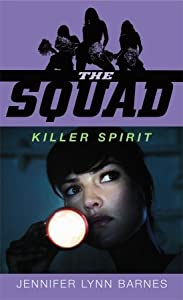 Killer Spirit (The Squad, #2)