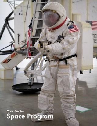 Tom Sachs: Space Program