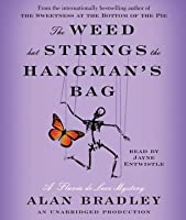 The Weed That Strings the Hangman's Bag (Flavia de Luce, #2)