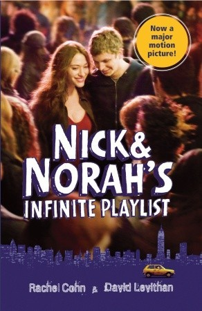 Nick Norahs Infinite Playlist By Rachel Cohn