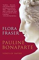 Pauline Bonaparte: Venus of Empire