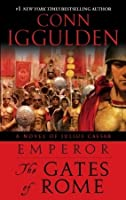 The Gates of Rome (Emperor, #1)