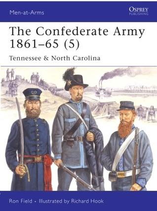 The Confederate Army 1861–65 (5): Tennessee & North Carolina