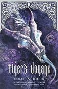 Tiger's Voyage (The Tiger Saga, #3)