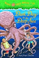 Dark Day in the Deep Sea (Magic Tree House Series #39)