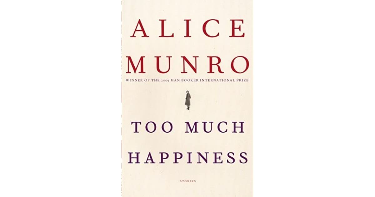 Too much happiness by alice munro fandeluxe Image collections