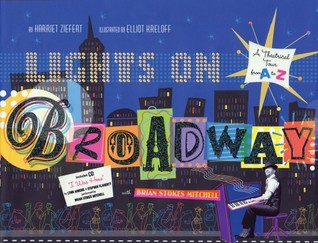 Lights On Broadway A Theatrical Tour