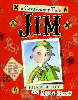 Jim, Who Ran Away from His Nurse, and Was Eaten by a Lion