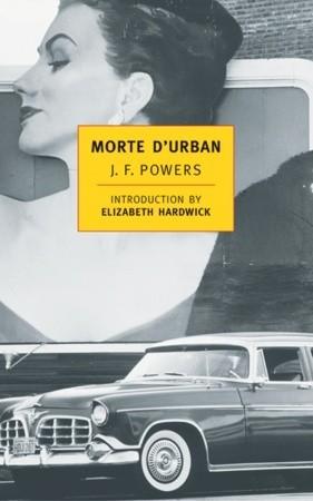 J.F. Powers: Morte D'Urban