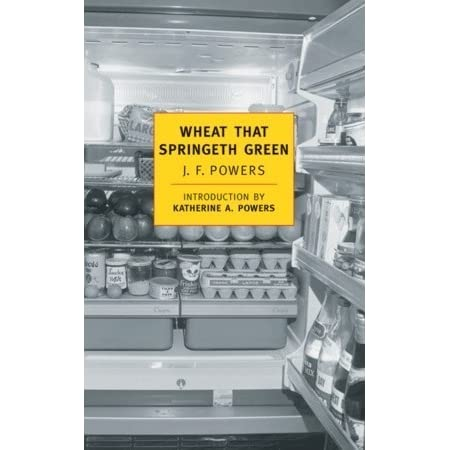Download Wheat That Springeth Green By Jf Powers