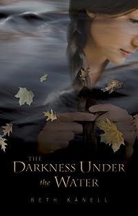 Darkness Under the Water
