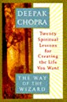 The Way of the Wizard: Twenty Spiritual Lessons for Creating the Life You Want