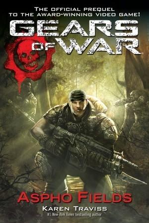 Aspho Fields (Gears of War, #1) by Karen Traviss