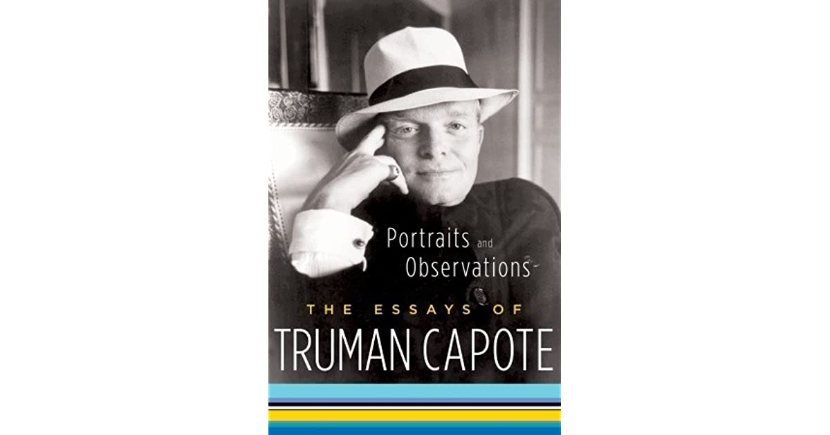 truman capote essay assignments In 2001, truman capote's stylish homage to brooklyn was brought back into print , but  the original photographs commissioned to illustrate the essay discovered  by the  assignment: to create a series of photo montages to illustrate capote's.