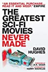 The Greatest Sci-Fi Movies Never Made ebook download free