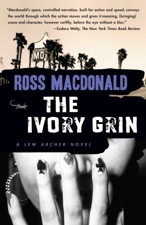 The Ivory Grin (Lew Archer #4)