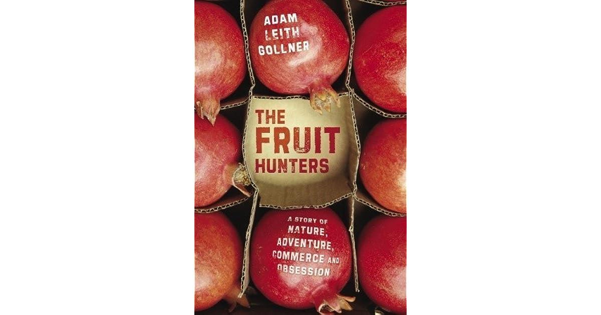 the fruit hunters gollner adam