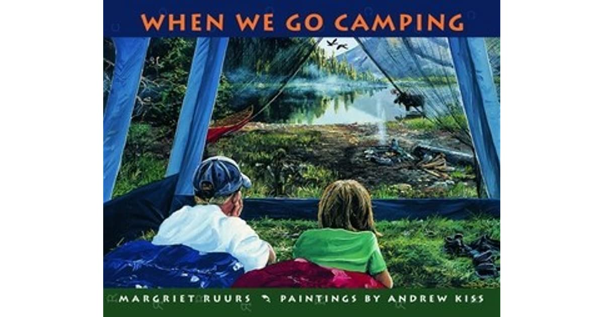 When we go camping by margriet ruurs fandeluxe Images