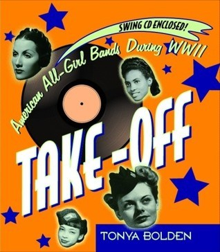 Take-Off American All-Girl Bands During World War II