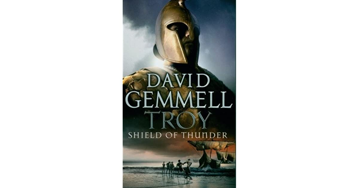 Shield Of Thunder Troy 2 By David Gemmell border=