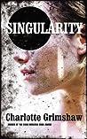 Singularity by Charlotte Grimshaw