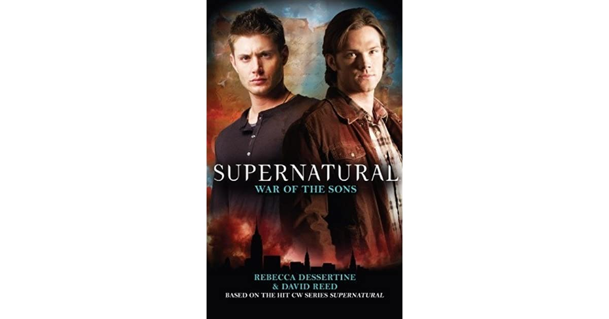War of the Sons (Supernatural, #6) by Rebecca Dessertine