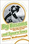 Big Bosoms and Square Jaws: The Biography of Russ Meyer, King of the Sex Film ebook download free