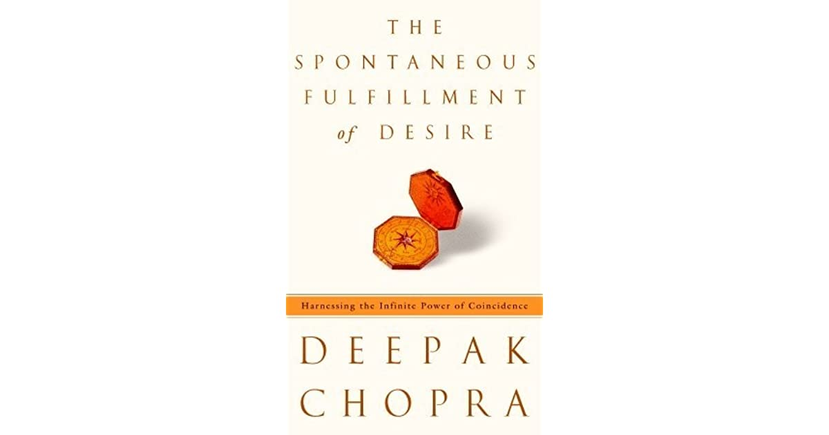Spontaneous Fulfillment of Desire: Harnessing the Infinite Power of Coincidence