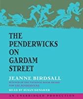 The Penderwicks on Gardam Street (The Penderwicks, #2)